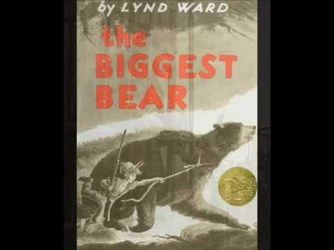The Biggest Bear - Lynd Ward
