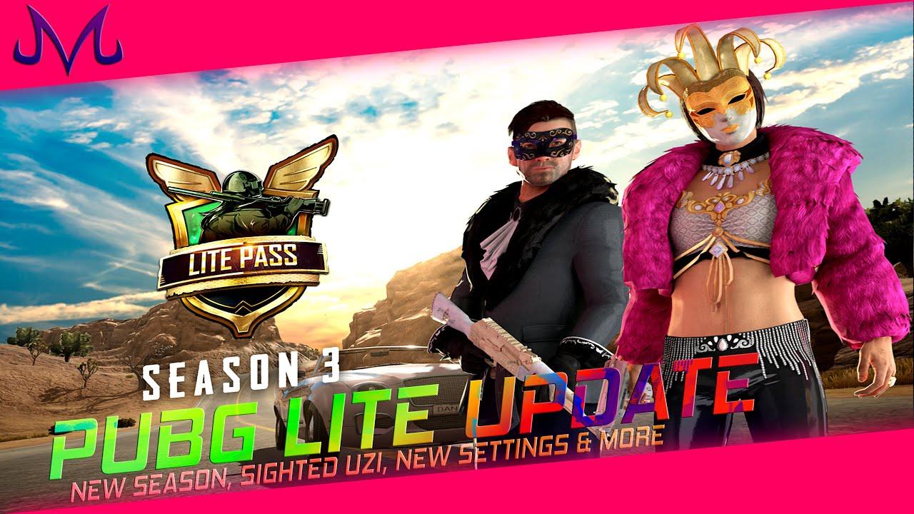 Season 3 Is Here ! PUBG Lite New Update