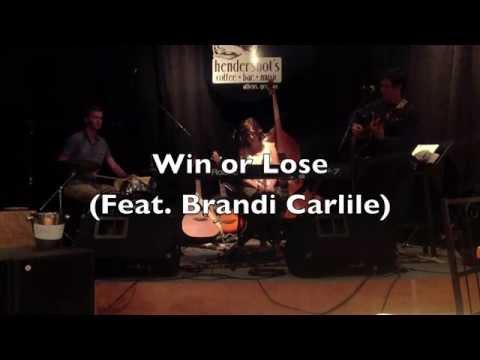 Win or Lose (feat. Brandi Carlile)