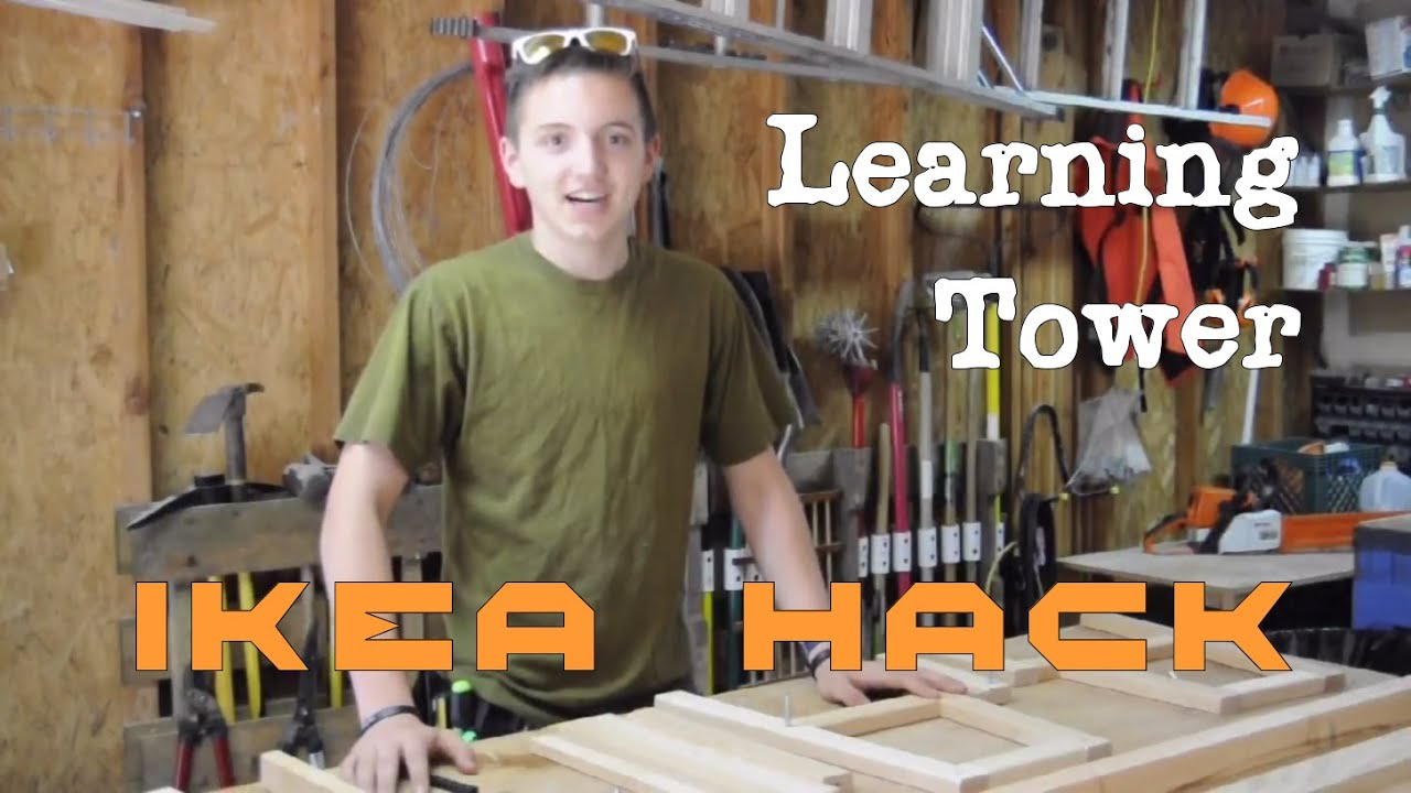 How to build a learning tower ikea hack youtube