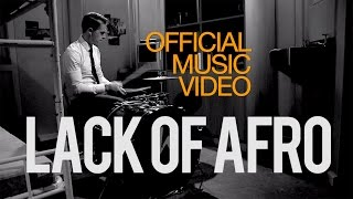 Lack of Afro - Freedom feat. Jack Tyson-Charles [Official Video]