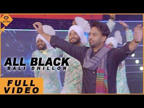All Black ( FULL VIDEO ) Bali Dhillon | Latest Punjabi Song 2019 | Mp4 Music