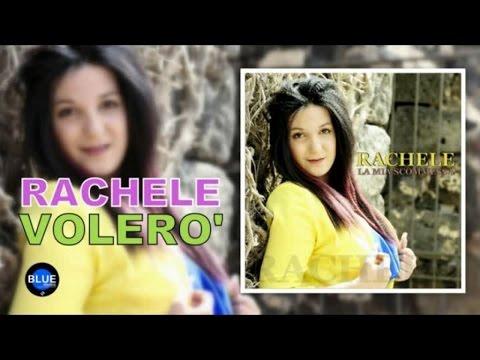 Rachele - Volerò