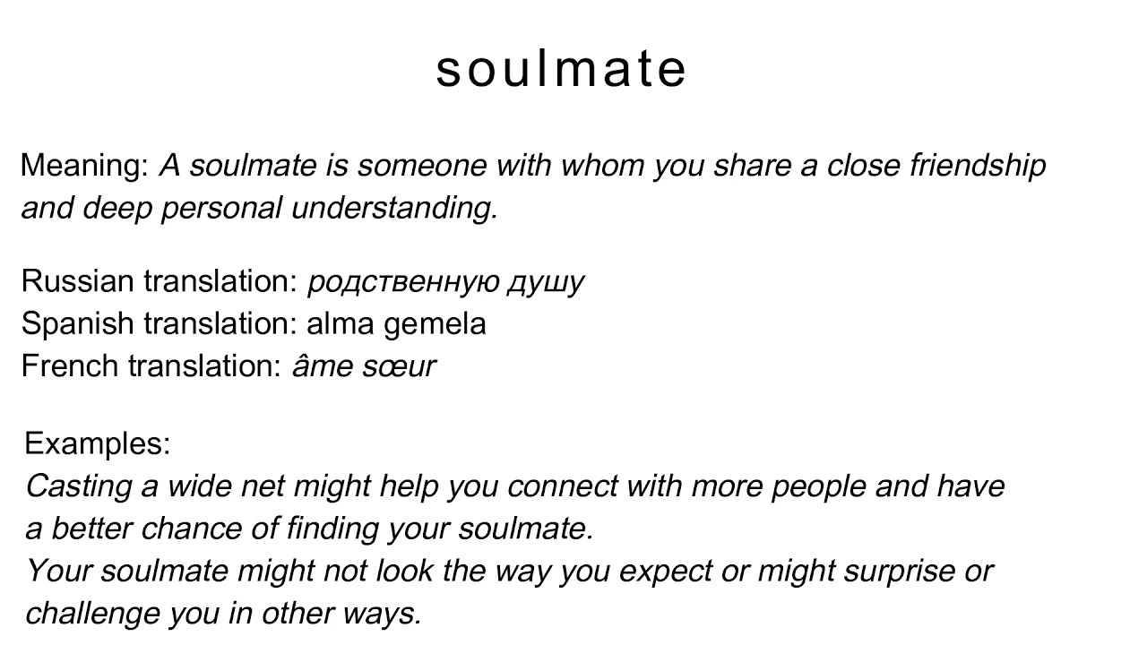 soulmate (meaning, russian/spanish/french translation) - YouTube