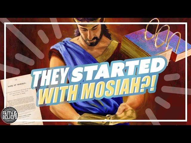 Did the translation of the Book of Mormon start with Mosiah?