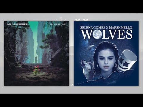 Born To Be Yours x Wolves - Kygo, Selena Gomez x Marshmello (Ingberg Mashup)