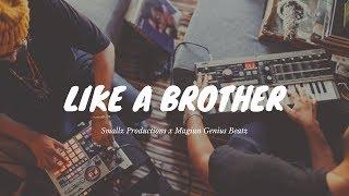 Underground Rap Beat | Hip Hop Instrumental - Like A Brother (Smallz x Magiun)