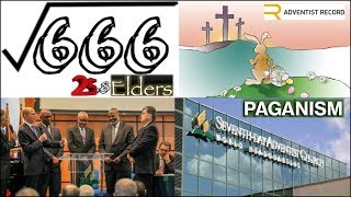 Adventist 25 Elders Square Root of 666. SDA Church & ADRA Serve Barbecue SAUSAGE. Is EASTER Pagan?