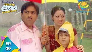 Taarak Mehta Ka Ooltah Chashmah - Episode 9 - Full Episode