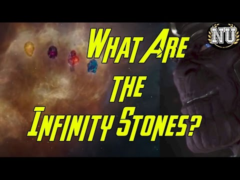 INFINITY STONES: What Are They??? (2017)