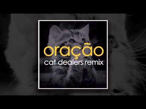 Oração (Cat Dealers Remix)