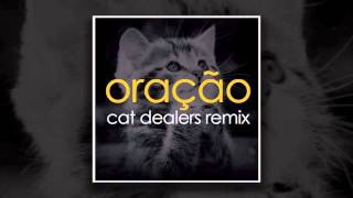 Oração (Cat Dealers Remix)