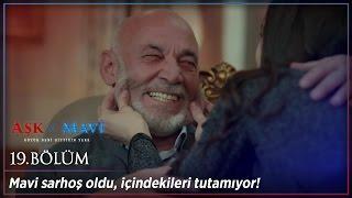 Aşk ve Mavi 19 Bölüm - Mavi sarhoş oldu, içindekileri tutamıyor!