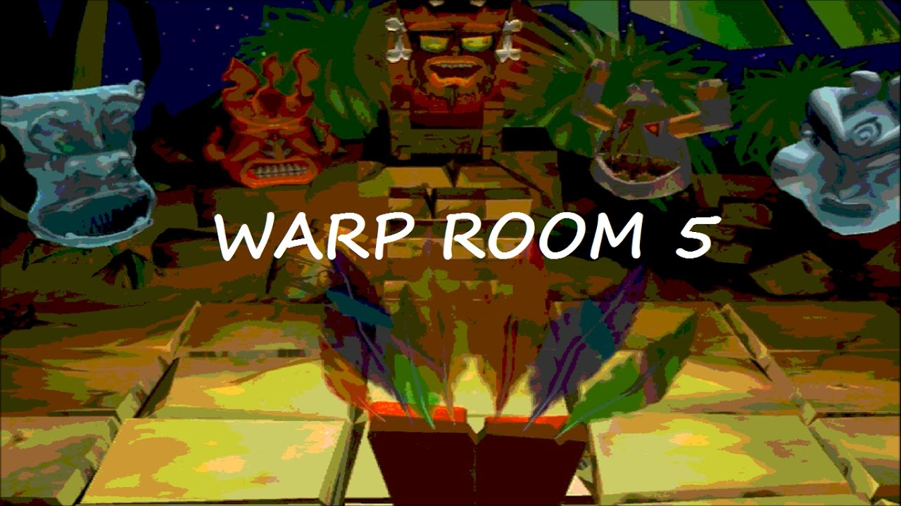 Crash Bandicoot  Warp Room