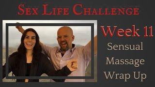 The Sex Challenge: Week 11: Sensual Massage Wrap Up