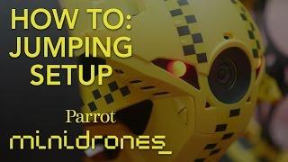 Parrot Minidrones - Jumping - Tutorial #1: Setup