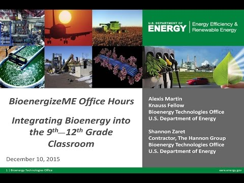 BioenergizeME Office Hours Webinar: Integrating Bioenergy into the 9th-12th Grade Classroom