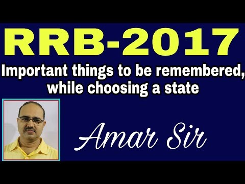 RRB-2017 | Important things to be remembered, while choosing a state to appear! #Amar Sir