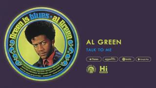 Al Green - Talk To Me (Official Audio)
