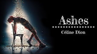 Download Lagu ► Ashes《灰燼》- Céline Dion - Movie Soundtrack from Deadpool 2 中英字幕 Mp3