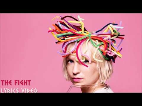 Sia - The Fight • Lyrics