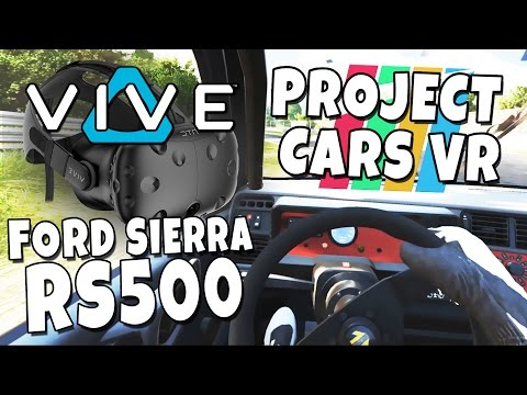 Project Cars VR - Vive and Wheels Gameplay - Ford Sierra RS500 - NÜRBURGRING