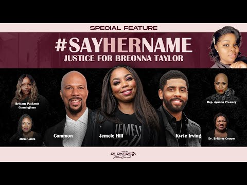 [Kyrie Irving] #SAYHERNAME : Justice for Breonna Taylor (panel discussion featuring Alicia Garza, Brittany Packnett Cunningham, Dr. Brittney Cooper, Congresswoman Ayanna Pressley, Jemele Hill, and Common, and Kyrie Irving)