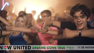 NOW UNITED - DREAMS COME TRUE BRASIL 2019