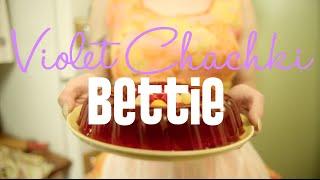 Violet Chachki - Bettie [Official]