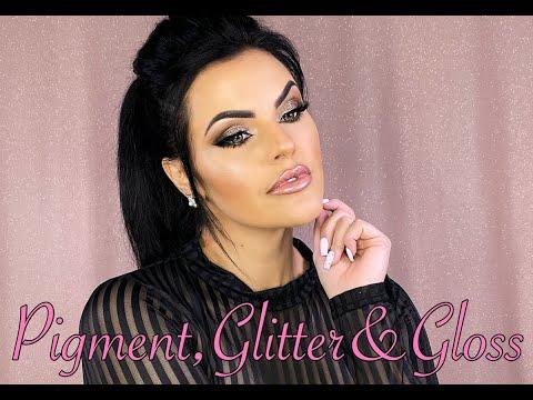 PIGMENT, GLITTER & GLOSS #New Makeup Look
