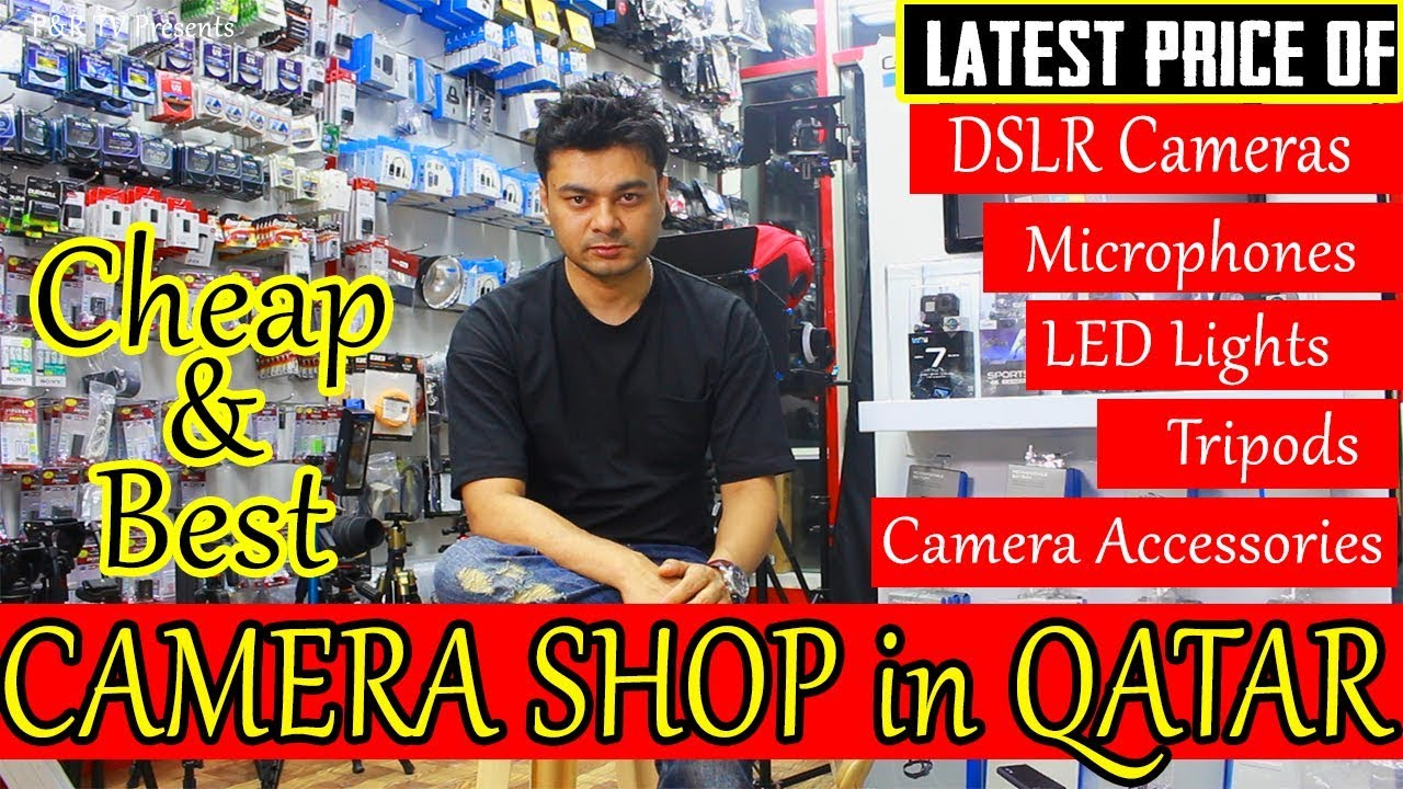 Cheap Best Camera Shop In Qatar Latest Price Of Dslr Cameras Mic Lights And More Youtube