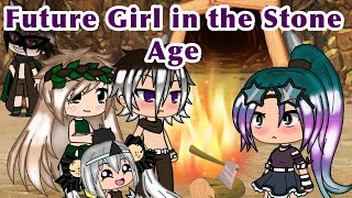 •The Future Girl In The Stone Age • Gacha Life ( GLMM )