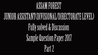 assam forest sample question paper 2017 for junior assistant divisional directorate part 2