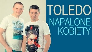 TOLEDO - Napalone kobiety [Disco Polo] (Official Video)