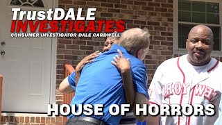 House of Horrors - Ep. 6 TrustDale Investigates