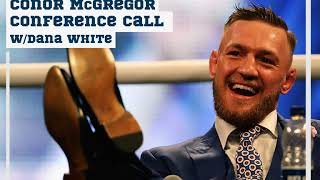 Conor McGregor conference call for Floyd Mayweather fight