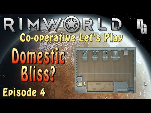 Rimworld Co-operative Let's Play (Alpha 8) → Episode 4: Domestic disputes and Domestic bliss