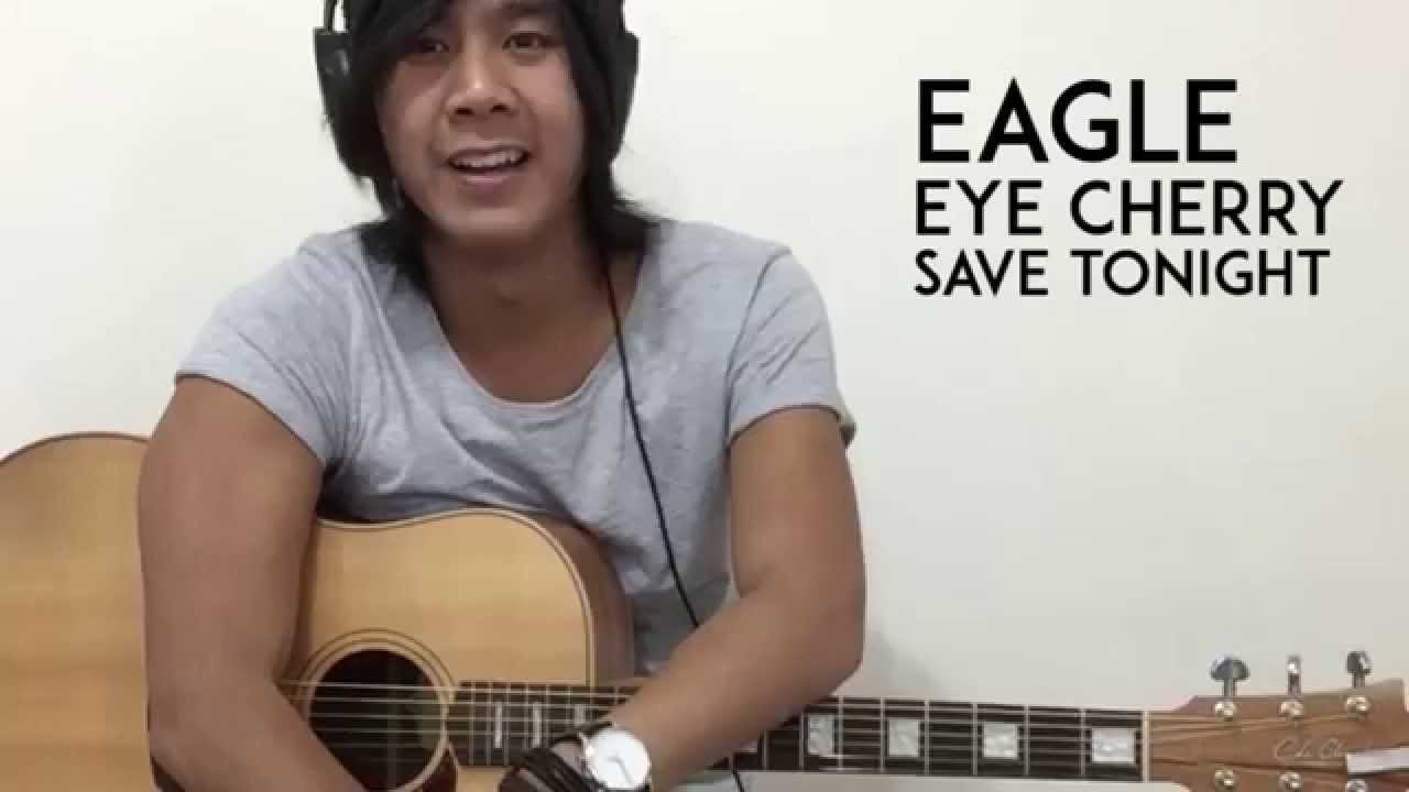 How To Play Save Tonight On Guitar Eagle Eye Cherry Youtube