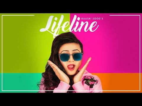 Raashi Sood: Lifeline (Full Song) | Navi Ferozpurwala | Harley Josan | Latest Punjabi Songs 2018