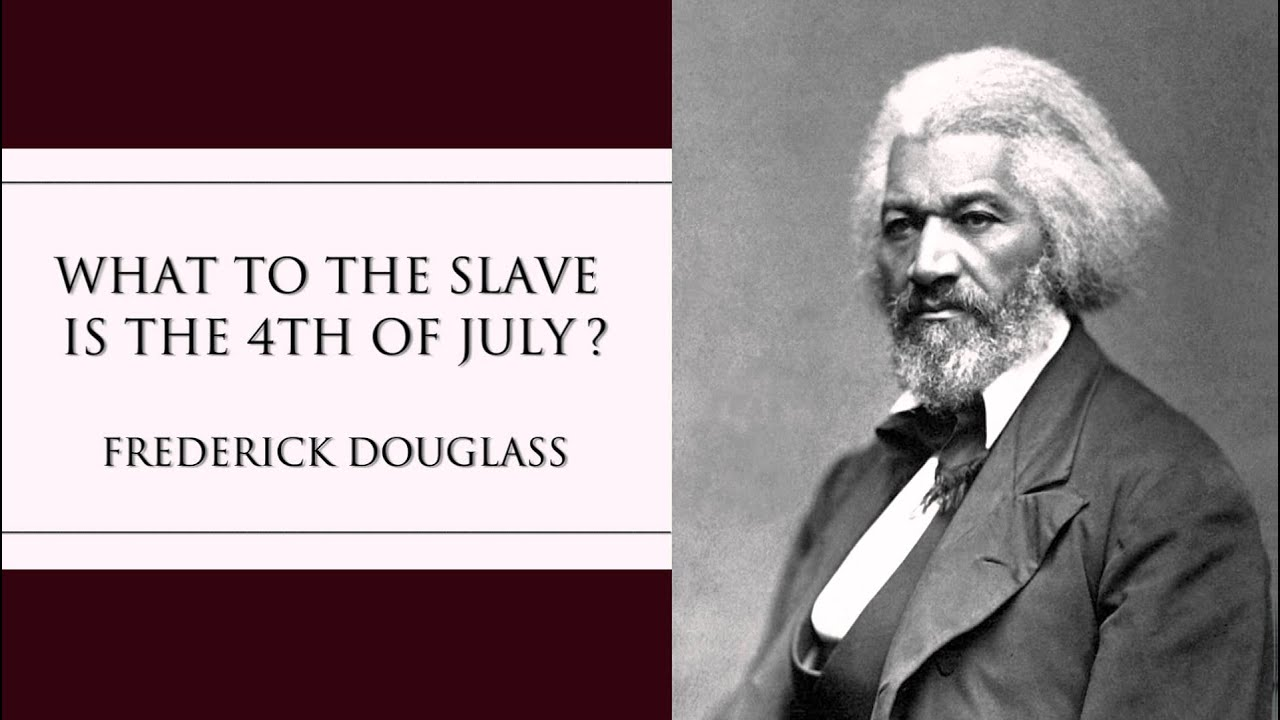 the use of rhetoric in fredrick douglasss 1852 speech what to the slave is the fourth of july The transatlantic slave trade your inspiring and educational speech was the highlight a fourth member of the group who had.