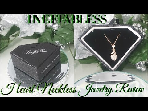 INEFFABLESS JEWELRY HEART NECKLACE REVIEW
