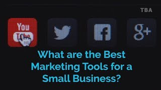 What are the Best Marketing Tools for a Small Business? - Online Marketing Tools for Small Business