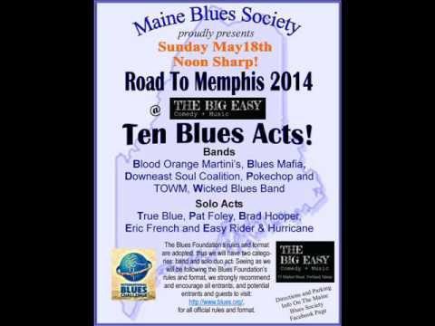 All The Acts - 2014 Road To Memphis - Audio Only - Maine Blues Society