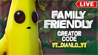 Family Friendly Fortnite with Dianlo and Friends / Use Code YT_Dianlo_YT in the item shop!