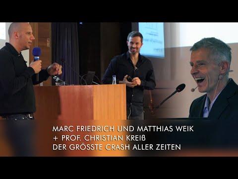 Marc Friedrich Und Matthias Weik + Prof. Christian Kreiß: DER GRÖSSTE CRASH ALLER ZEITEN, 30.10.2019
