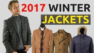 Winter Jackets For Men 2017   Men's Best Winter Jackets 2017   Stylish Winter Coats For Men