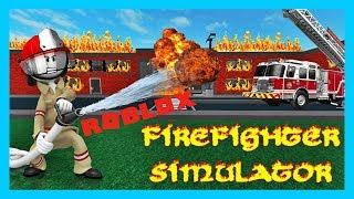 ROBLOX FIREFIGHTER SIMULATOR ! LETS PLAY ROBLOX
