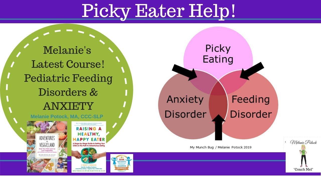 Pediatric Feeding Disorders and Anxiety: Melanie's Latest ...