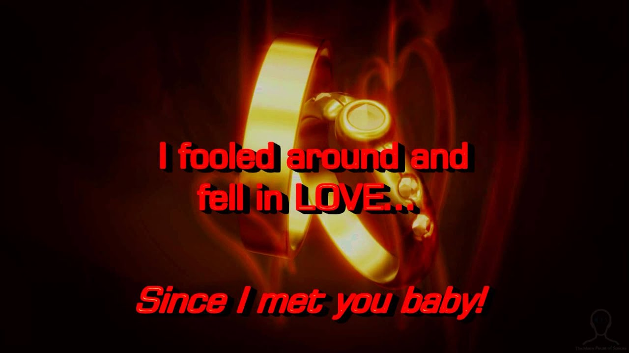 Fooled around and fell in love  Has it ever happened to you?