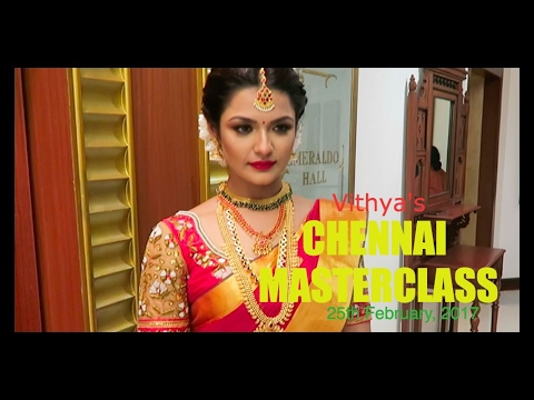 Chennai Masterclass | Vithya Hair and Make Up Artist